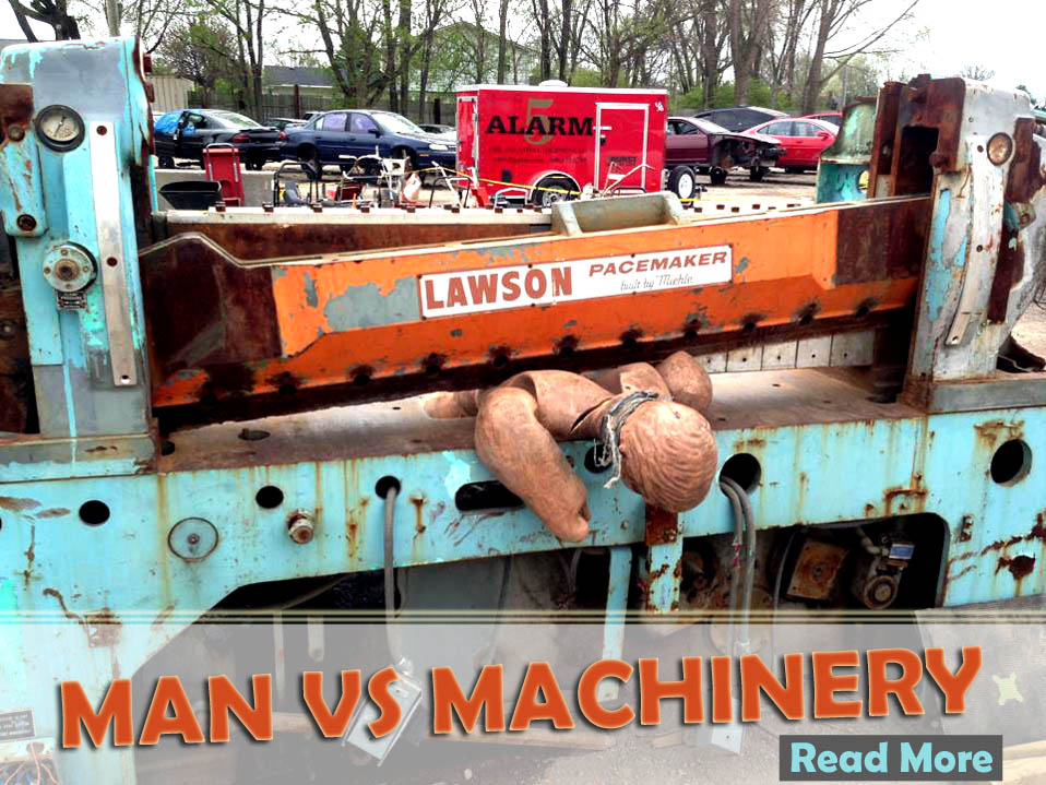 MAN VS MACHINERY